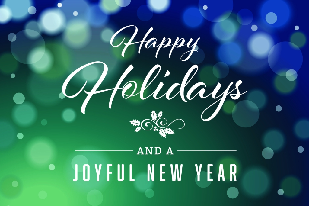 Happy Holidays and a Joyful New Year